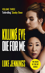 Killing Eve: Die For Me (Volume 3)