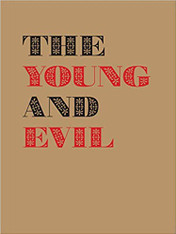 The Young and Evil: Queer Modernism in New York, 1930–1955