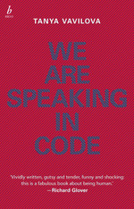 We Are Speaking in Code