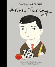 Alan Turing (Little People, Big Dreams)
