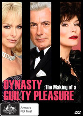 Dynasty - The Making Of A Guilty Pleasure DVD