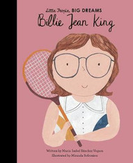 Billie Jean King (Little People, Big Dreams)