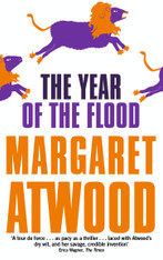 The Year Of The Flood (Maddadam Trilogy Book # 2)
