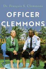 Officer Clemmons : A Memoir