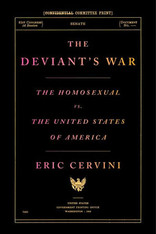 Deviant's War : The Homosexual Vs. the United States of America