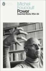 Power : The Essential Works of Michel Foucault 1954-1984