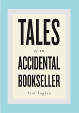 Tales of an Accidental Bookseller