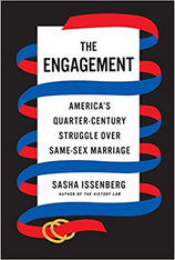 The Engagement: America's Quarter-Century Struggle Over Same-Sex Marriage