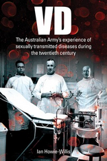 VD: The Australian Army's experience of sexually transmitted diseases during the twentieth century