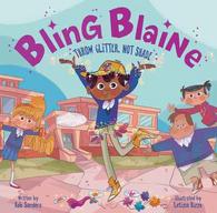 Bling Blaine: Throw Glitter, Not Shade