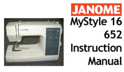 Janome MyStyle MS 16 - 652 Sewing Machine Users Instruction Manual Download