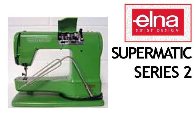Buy Your Elna SUPERMATIC SERIES 40 Sewing Machine User Instruction Stunning Elna Super Sewing Machine Manual