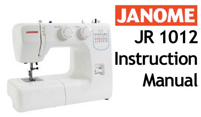 Buy Your Janome JR 40 Sewing Machine User Instruction Manual Adorable Janome 4618 Sewing Machine Reviews
