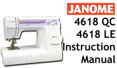 Buy your Janome 4618, 4618LE or 4618QC Sewing, Machine, User, Instruction, Manual, Handbook, Download Online at Bargain Box