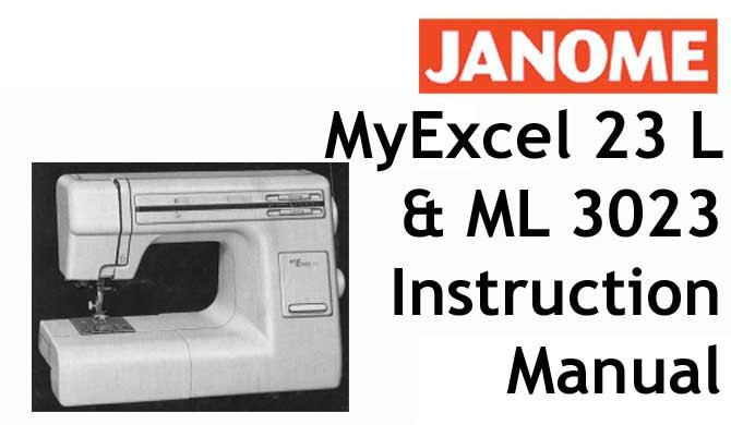 Buy Your Janome New Home My Excel 40 L ML 3040 Sewing Machine New Sewing Machine Manuals Online