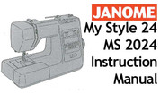 Buy your Janome New Home My Style 24, MS 2024 Sewing, Machine, User, Instruction, Manual, Handbook, Download Online at Bargain Box
