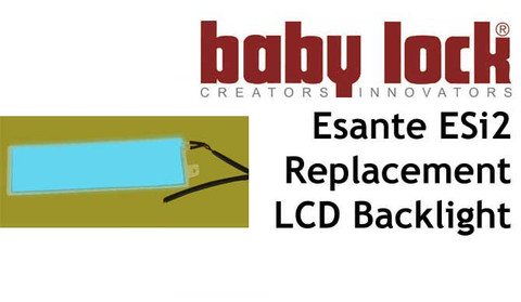 Buy now to Replace your fading LCD Backlight display for your BabyLock Esante ESi2 online at Bargain Box