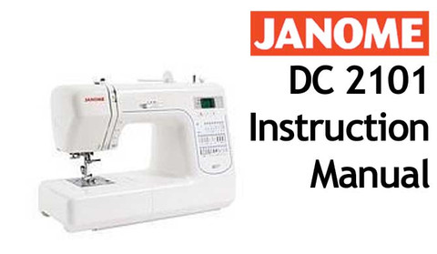 Buy your Janome New Home DC 2101 Sewing, Machine, User, Instruction, Manual, Handbook, Download Online at Bargain Box