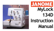 Buy your Janome New Home MyLock ML 134 D Overlocker Serger Sewing, Machine, User, Instruction, Manual, Handbook, Download Online at Bargain Box