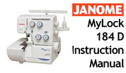 Buy your Janome New Home MyLock ML 184 D Overlocker Serger Sewing, Machine, User, Instruction, Manual, Handbook, Download Online at Bargain Box