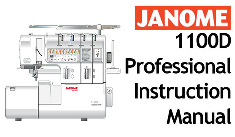 Buy your Janome New Home 1100 D Overlocker Serger Sewing, Machine, User, Instruction, Manual, Handbook, Download Online at Bargain Box