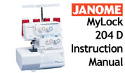 Buy your Janome New Home MyLock ML 204 D Overlocker Serger Sewing, Machine, User, Instruction, Manual, Handbook, Download Online at Bargain Box