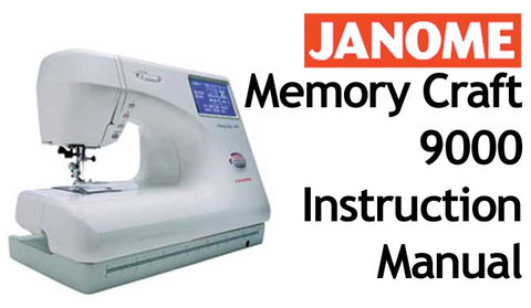 buy your janome new home memory craft mc 9000 sewing machine user rh bargainbox com au Janome 9000 Embroidery Hoops Janome ManualDownload Little Kitten