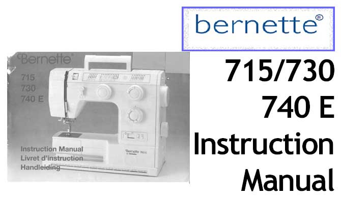 Buy Your Bernette Models 40 40 40E Sewing Machine User Beauteous Bernette 730 Sewing Machine Reviews