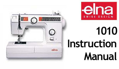 Buy your Elna 1010 Sewing, Machine, User, Instruction, Manual, Handbook, Download Online at Bargain Box