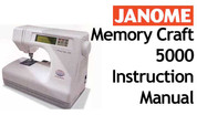 Buy your Janome New Home Memory Craft MC 5000 Sewing, Machine, User, Instruction, Manual, Handbook, Download Online at Bargain Box