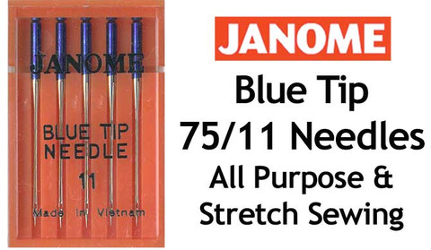 "The best ""All Rounder"" Janome Blue Tip 11 needles have a Ball Point that is especially useful on Stretch Fabrics."