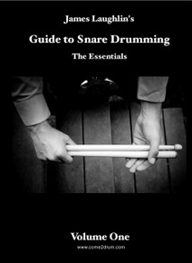 The Guide to Pipe Band Snare Drumming Book Volume 1