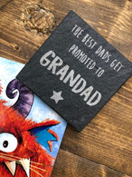 The best Dads get promoted to Grandad