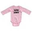 "Apericots ""If You Think I'm CUTE You Should See My Aunt BLACK"" Long Sleeve Baby Bodysuit"