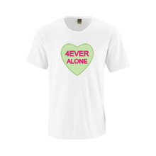 "Hilarious Anti Valentine's Day Bitter Candy Hearts Phrases ""4Ever Alone"" Adult Funny Cotton Tee"