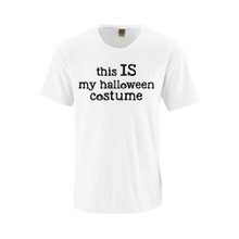Apericots Funny Sarcastic This IS My Halloween Costume Unisex Soft Cotton Adult T