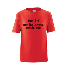 Apericots Funny Sarcastic This IS My Halloween Costume Unisex Soft Cotton Kids Tee