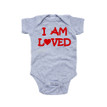 Cute I Am Loved With Heart Baby Unisex Bodysuit