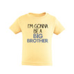 Apericots I'm Gonna Be a Big Brother Short Sleeve Kids Tee Shirt