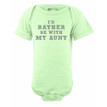 I'd Rather Be With My Aunt Cute Short Sleeve Baby Bodysuit
