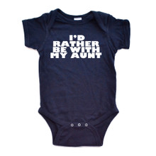 Cute I'd Rather Be With My Aunt Short Sleeve Soft Baby Bodysuit