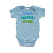 Best News Ever Cute Green Blue Print Short Sleeve Baby Bodysuit