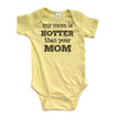 Apericots My Mom is Hotter Than Your Mom Short Sleeve Baby Bodysuit