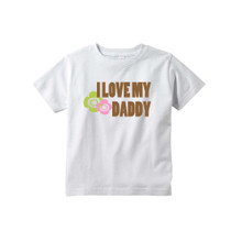 Child I Love My Daddy Design on White Toddler T-Shirt