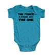 Nerd Geek Humor The Force is Strong With this One Baby Bodysuit