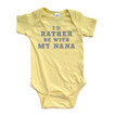 I'd Rather Be With My Nana Soft Baby Short Sleeve Cotton Bodysuit