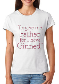 Forgive me, Father, for I have...