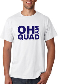 Oh My Quad T-Shirt or Vest