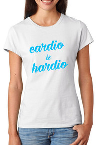 Cardio is Hardio T-Shirt or Vest