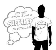 Superhero in Disguise